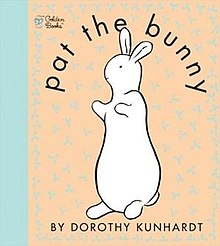 photo of Pat the Bunny, written by Dorothy Kunhardt, the woman who found the photograph of Fido