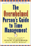 The Overwhelmed Person's Guide to Time Management, co-author Plume (1997)