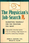 The Physician's Job-Search Rx, co-author Wiley (1998)