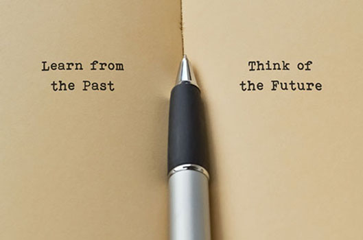 Learn from the past, think of the future